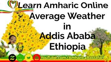 Ethiopian Seasons - Learn Amharic - The Four Seasons In Ethiopia! (seasons ወቅቶች wiqitoch)